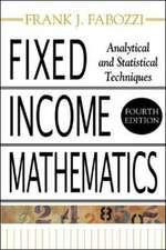 Fixed Income Mathematics, 4E