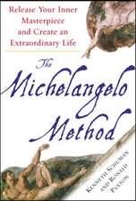 The Michelangelo Method