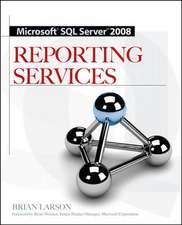 Microsoft SQL Server 2008 Reporting Services
