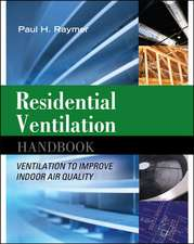 Residential Ventilation Handbook: Ventilation to Improve Indoor Air Quality: Ventilation to Improve Indoor Air Quality