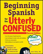 Beginning Spanish for the Utterly Confused with Audio CD, Second Edition
