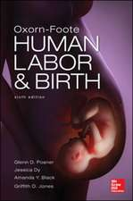Oxorn Foote Human Labor and Birth, Sixth Edition