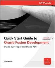 Quick Start Guide to Oracle Fusion Development