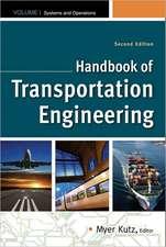 Handbook of Transportation Engineering Volume I & Volume II, Second Edition