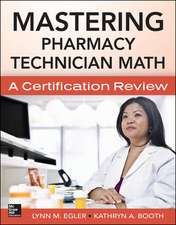 Mastering Pharmacy Technician Math: A Certification Review