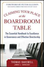 Claiming Your Place at the Boardroom Table: The Essential Handbook for Excellence in Governance and Effective Directorship
