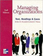 Managing Organizations Text Reading and Cases