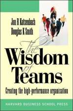 Wisdom of Teams (European version) - Creating the High Performance Organisation