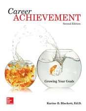 Career Achievement: Growing Your Goals