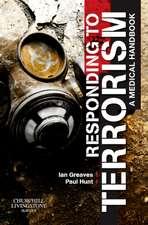 Responding to Terrorism: A Medical Handbook