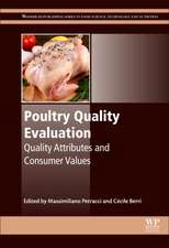 Poultry Quality Evaluation: Quality Attributes and Consumer Values