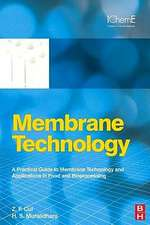 Membrane Technology: A Practical Guide to Membrane Technology and Applications in Food and Bioprocessing