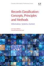 Records Classification: Concepts, Principles and Methods: Information, Systems, Context