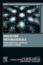 Dielectric Metamaterials: Fundamentals, Designs, and Applications