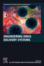 Engineering Drug Delivery Systems