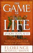 The Game of Life and How to Play It:  A Health Practitioner's Handbook
