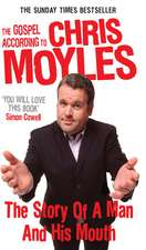 The Gospel According to Chris Moyles
