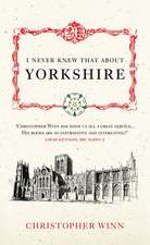 I Never Knew That about Yorkshire:  The True Story of an Evacuee and Her Family