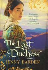 Barden, J: The Lost Duchess