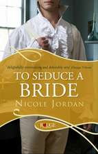 To Seduce a Bride: A Rouge Regency Romance