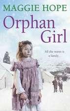 Orphan Girl:  One Last Goodbye
