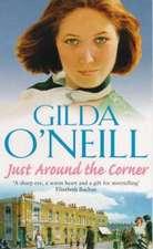 O'Neill, G: Just Around The Corner