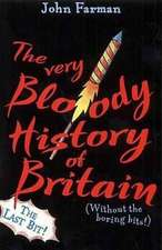 The Very Bloody History of Britain 2