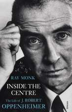 Monk, R: Inside The Centre