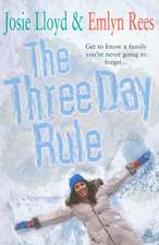 Rees, E: The Three Day Rule