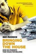 Mezrich, B: Bringing Down The House