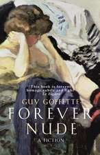 Goffette, G: Forever Nude
