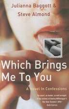 Which Brings Me to You:  A Story of Grief and the Great War