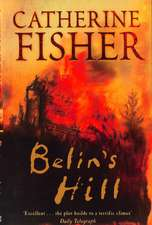 Fisher, C: Belin's Hill