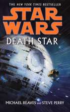 Reaves, M: Star Wars: Death Star