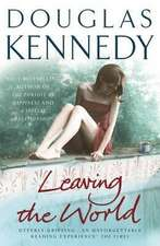 Kennedy, D: Leaving the World