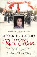 Black Country to Red China:  One Girl's Story from War-Torn England to Revolutionary China