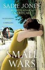 Jones, S: Small Wars