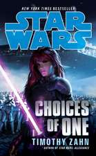 Star Wars, Choices of One