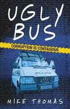 Thomas, M: Ugly Bus