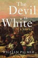 Palmer, W: The Devil is White