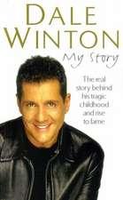 Winton, D: My Story