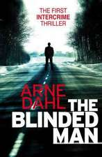 Dahl, A: The Blinded Man