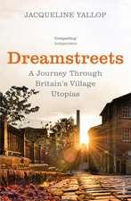 Yallop, J: Dreamstreets