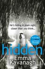 Kavanagh, E: Hidden