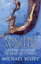 Scott, M: Ancient Worlds