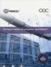 Styring Av Vellykkede Prosjekter Med PRINCE2
