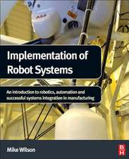 Implementation of Robot Systems