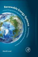 Renewable Energy Systems: A Smart Energy Systems Approach to the Choice and Modeling of 100% Renewable Solutions