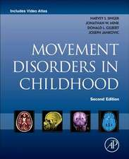 Movement Disorders in Childhood