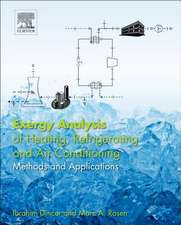 Exergy Analysis of Heating, Refrigerating and Air Conditioning: Methods and Applications